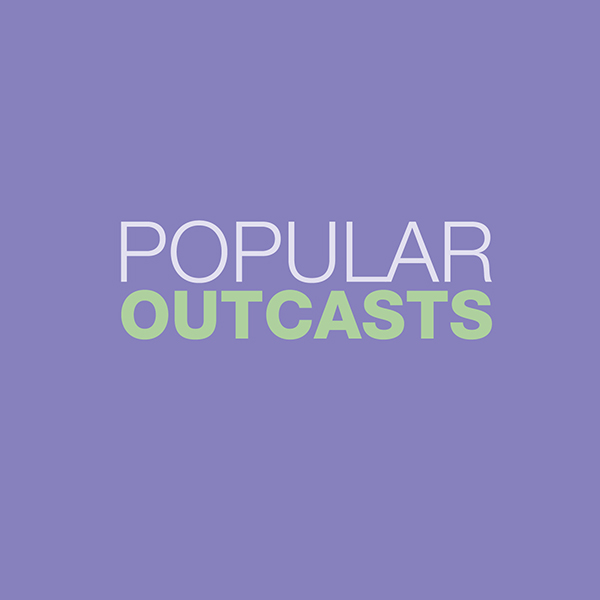The Popular Outcasts